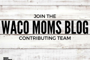 waco-moms-blog-join-the team