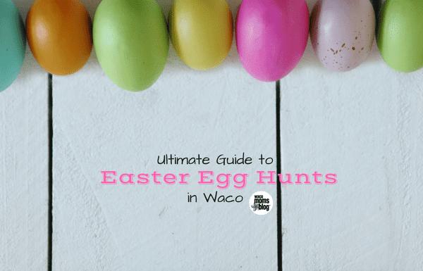Easter Egg Hunts Waco Moms Blog