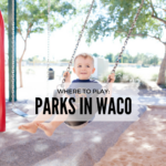 A Guide to Parks & Recreation in Waco