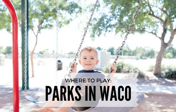 PARKS WACO MOMS BLOG