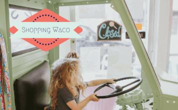 Guide to Shopping in Waco Waco Moms Blog