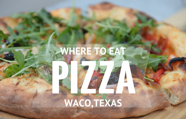 Pizza Waco Moms Blog