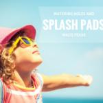 Beat the Heat: Splash Pads and Watering Holes In & Around Waco