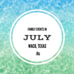 July Family Events Calendar