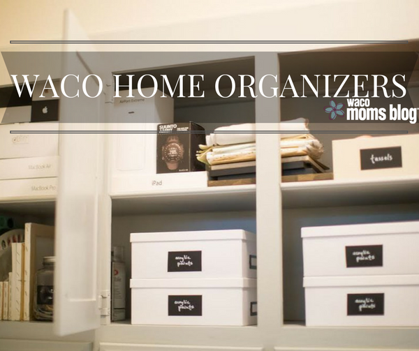 Waco Home Organizers