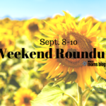Weekend Roundup: September 8-10