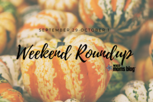 Sept 29 Weekend Roundup