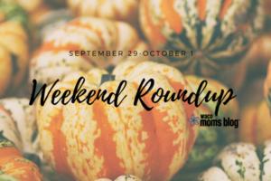 Sept 29 Weekend Roundup
