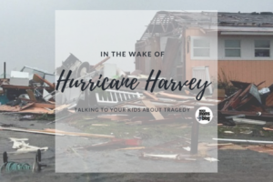 waco-moms-blog-advice-hurricane-harvey