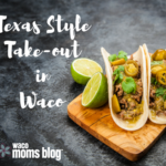 Texas Style Take-Out in Waco