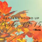 Weekend October 13-15