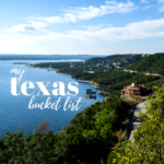 My Texas Bucket List