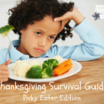 Thanksgiving Survival Guide: Picky Eater Edition