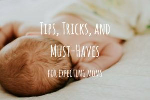 Tips, Tricks, and Must-Haves