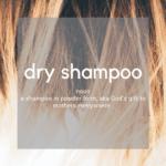 Dry Shampoo for Every Budget