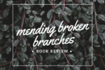 WACO-mending broken branches