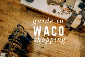 WACO-shopping