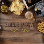 How To Host A Super Bowl Celebration