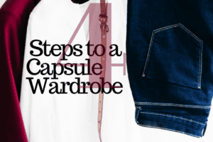 WACO-4 Steps to a Capsule Wardrobe