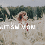 Behind the Smile – My Life As An Autism Mom