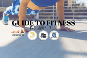 WACO-MOMS-BLOG-FITNESS-GUIDE