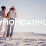Mom Dating: Where Can I Find Mom Friends?