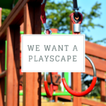 Dear Waco: We Want A Playscape
