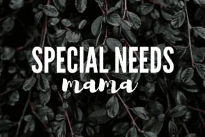 WACO-special needs mama