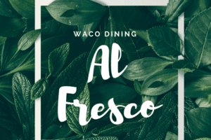WACO-dining al fresco