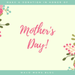 Make a Donation in Honor of Mother's Day