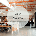 Milo All Day: An Adventure For Your Taste Buds