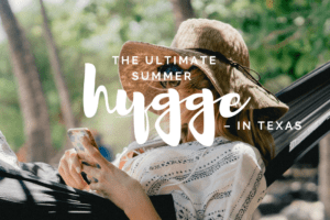 WACO-The Ultimate Summer Hygge
