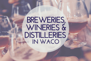 WACO-Breweries-Wineries