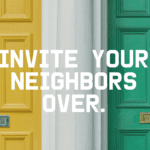 Invite Your Neighbors Over | When Your House is Chaos