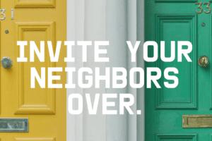 WACO-Invite-neighbors-over