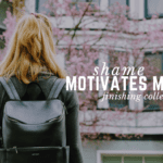 Shame Motivates Me | Finishing College Post Motherhood