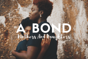 WACO-Mothers And Daughters-A Bond In Friendship