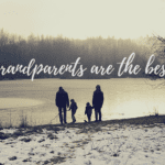 Why Grandparents Are The Best