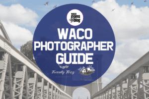 WMB-Waco-Photographer-Guide-Photography