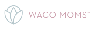 Waco Moms